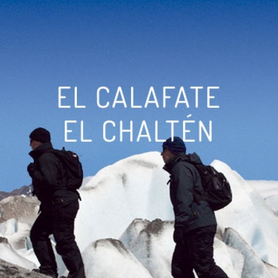EL CALAFATE AND EL CHALTEN – PATAGONIA ARGENTINA<br>6D/5N